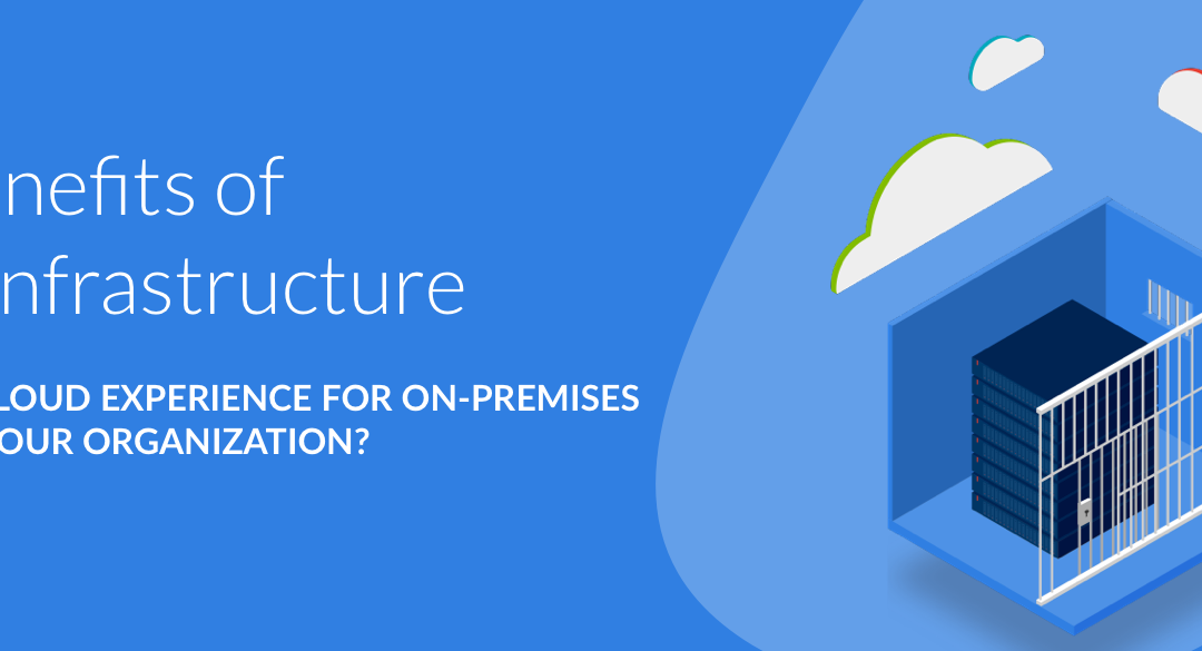 The benefits of smartInfrastructure. Is a public cloud experience for on-premises IT a fit for your organization?
