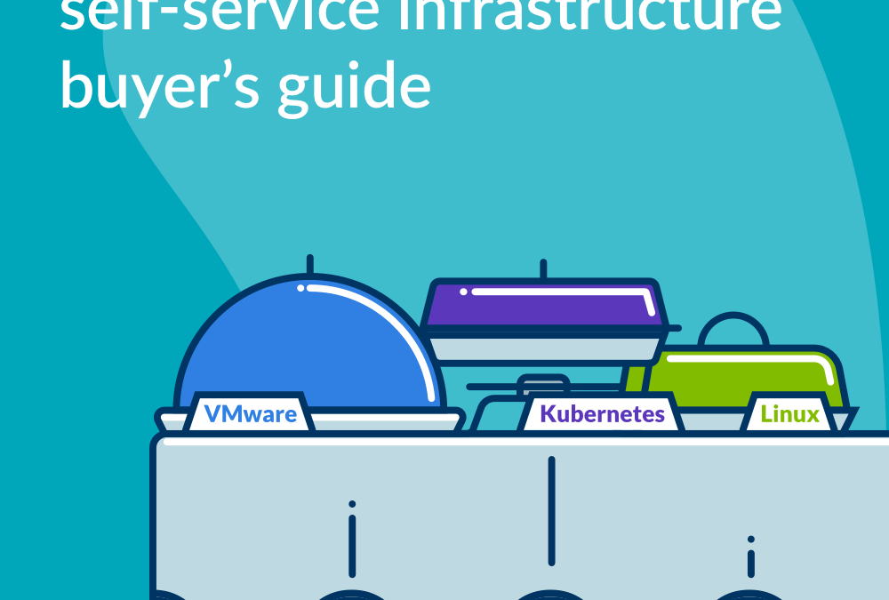 self-service infrastructure buyer's guide
